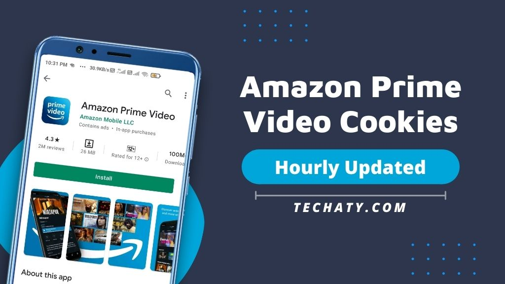 Amazon Prime Video Cookies June 2021 (Hourly Updated)